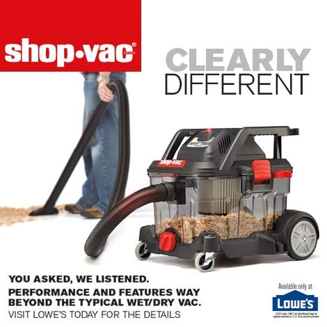 You Asked And We Listened Clearly Different The Newest Shop Vac