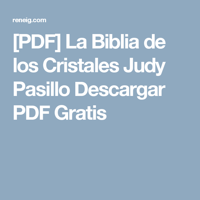 Pdf la biblia de los cristales judy pasillo descargar for Manuales de cocina en pdf gratis