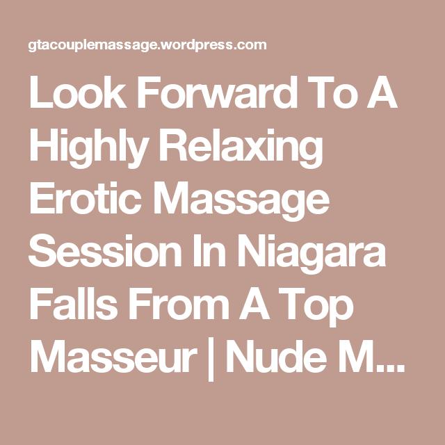 Erotic massage niagara falls fantasy))))