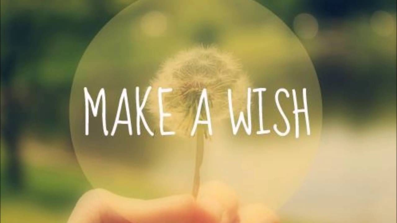Make A Wish Quotes Powerful Wish Granting Make Wishes Come True  Subliminal