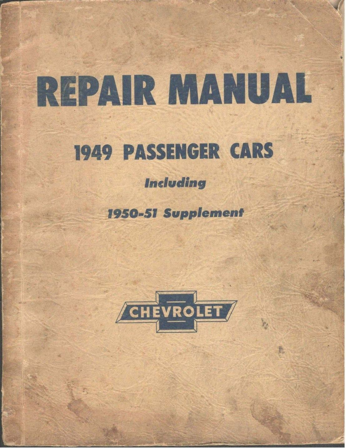 1949 Chevrolet Passenger Car Repair Manual including 1950-1 Suppliment