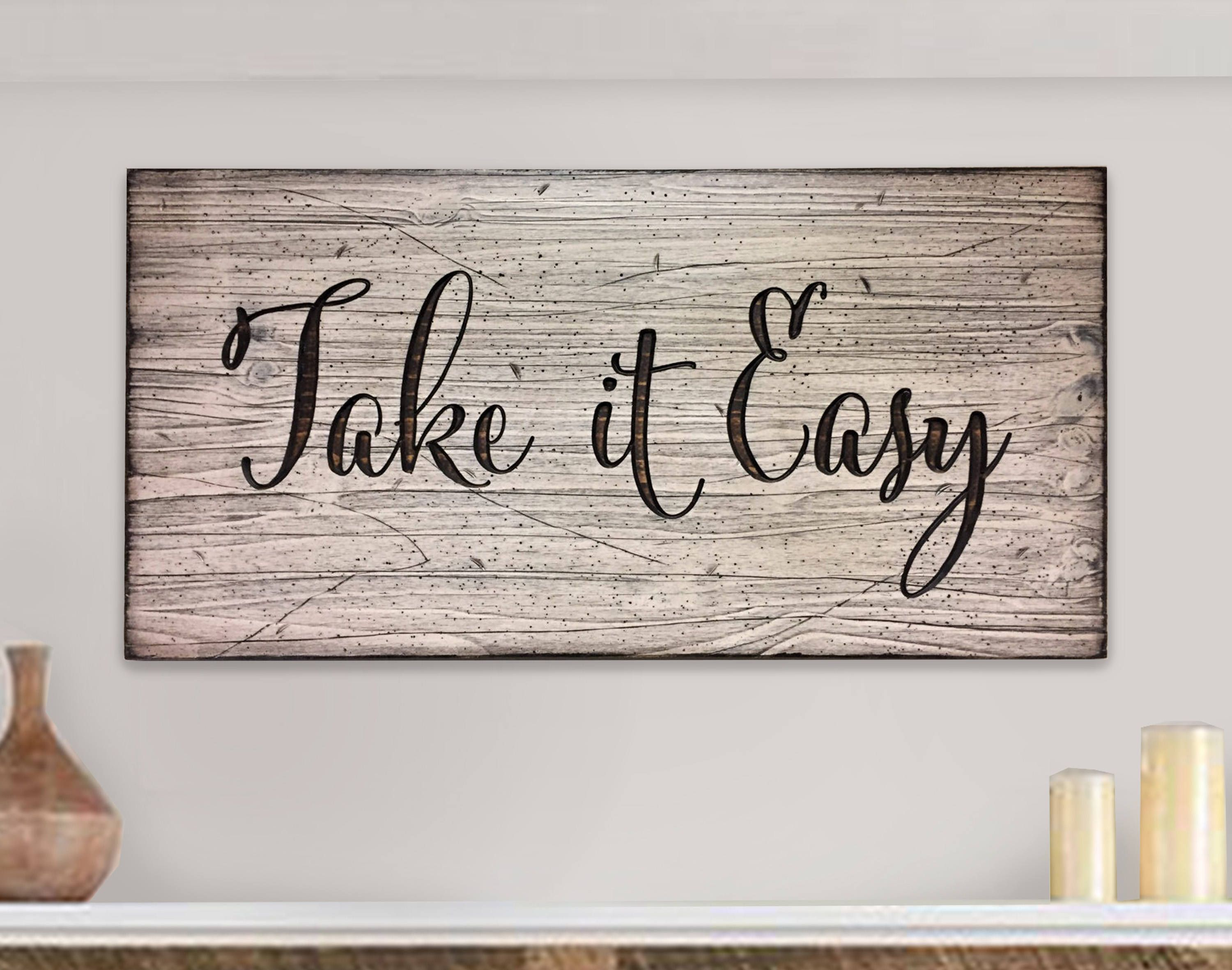 Quote Sign Wood Wall Art Looks Like Reclaimed Wood Take It Etsy Wood Wall Art Sign Quotes Custom Wall Decor