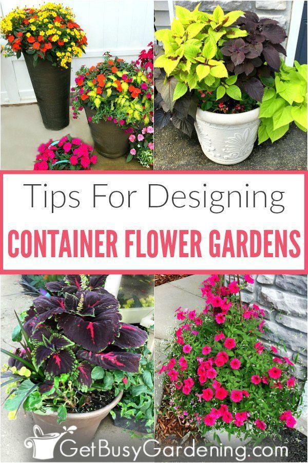 Container Flower Gardening Design Tips & Ideas - Get Busy Gardening