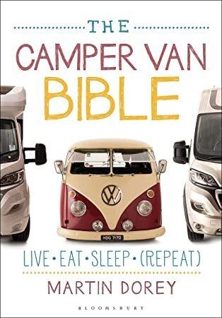 EPub The Camper Van Bible Live Eat Sleep Repeat