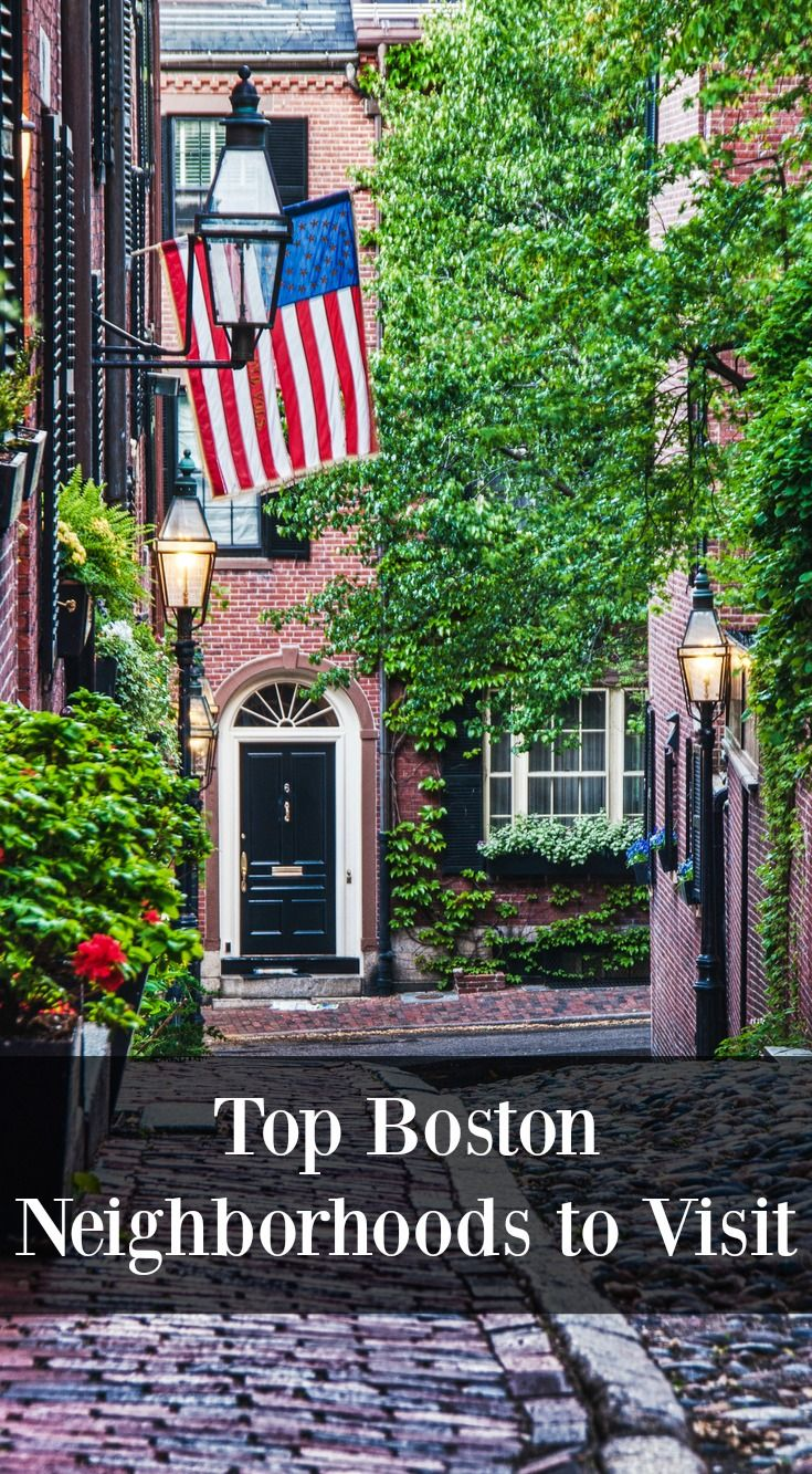 Top Boston Neighborhoods To Visit With Images Boston