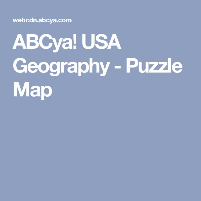 Abcya Usa Geography Puzzle Map Family Kids Learning Videos