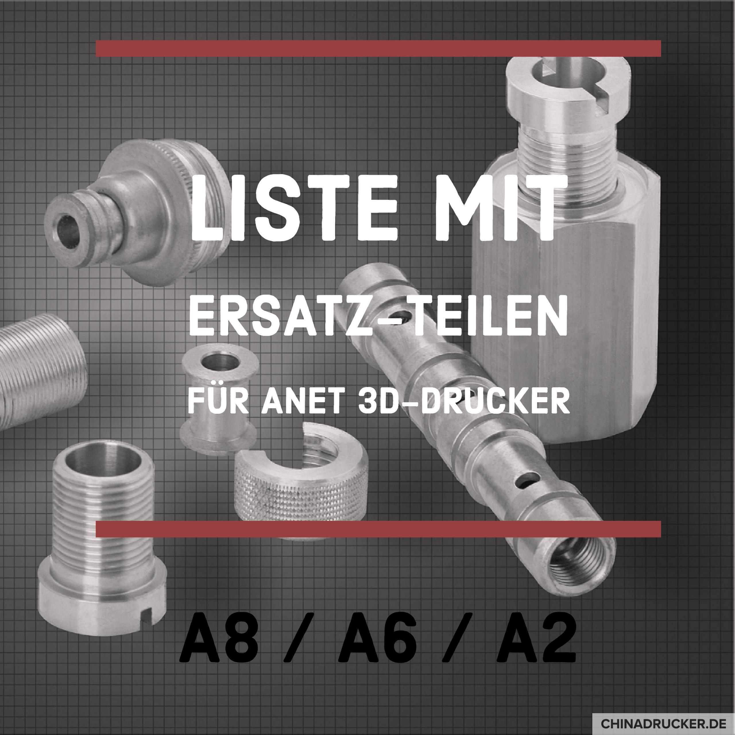 Liste Der 3d Drucker Ersatzteile Anet A8 A6 A2 3d Drucker