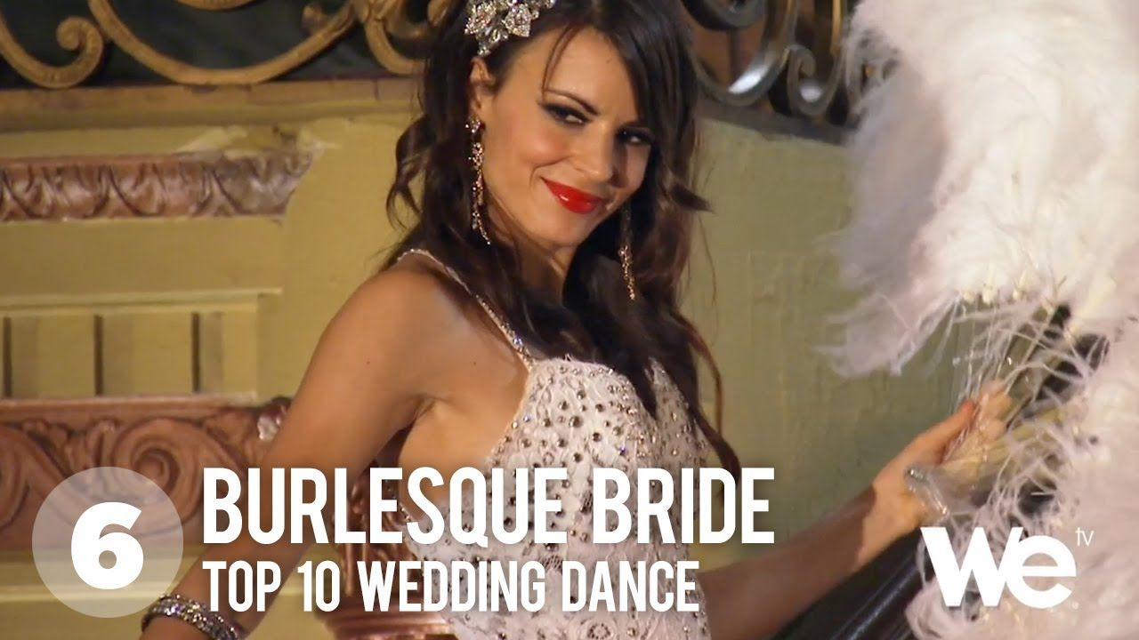 Burlesque Bride Top Dance From My Fair Wedding