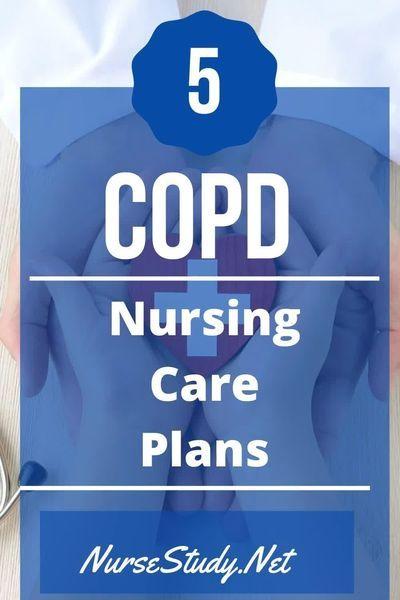 COPD Nursing Care Plans | Copd nursing, Nursing care plan ...