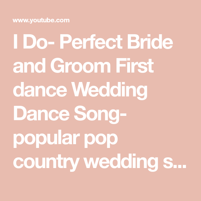 I Do- Perfect Bride And Groom First Dance Wedding Dance