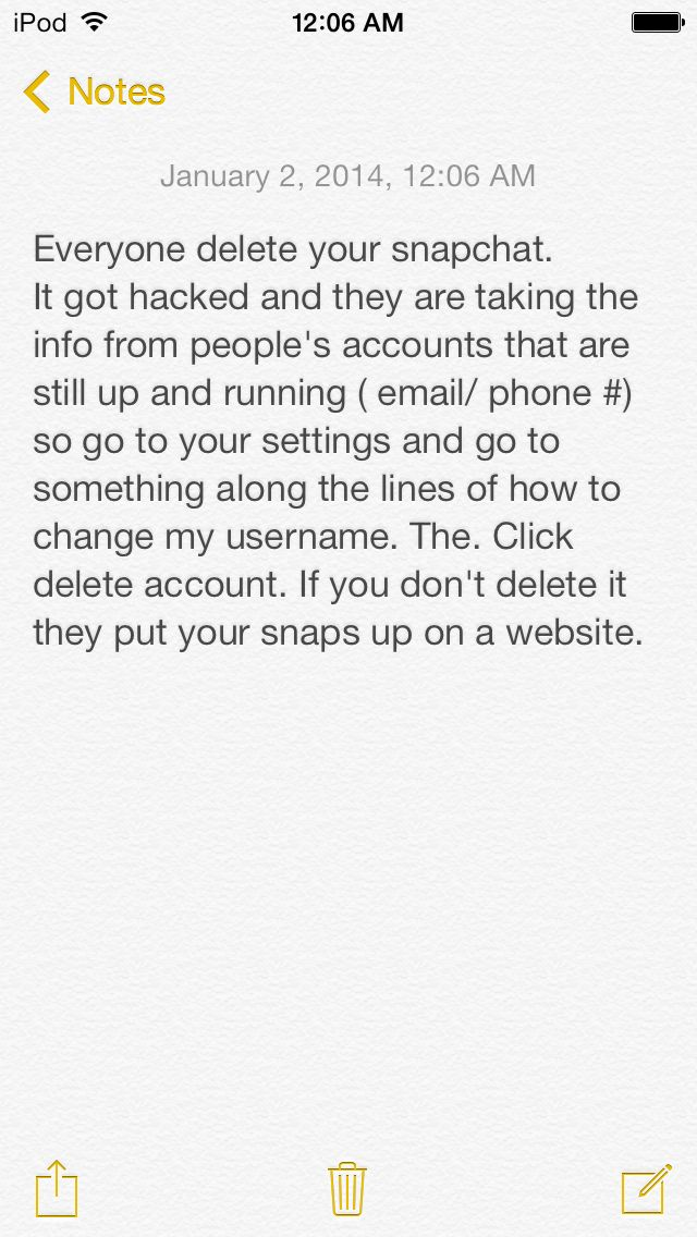 Delete your snap chat now. Got to   http://www.snapcheck.org  After you deleted it to see if they have Gotten to your snapchat