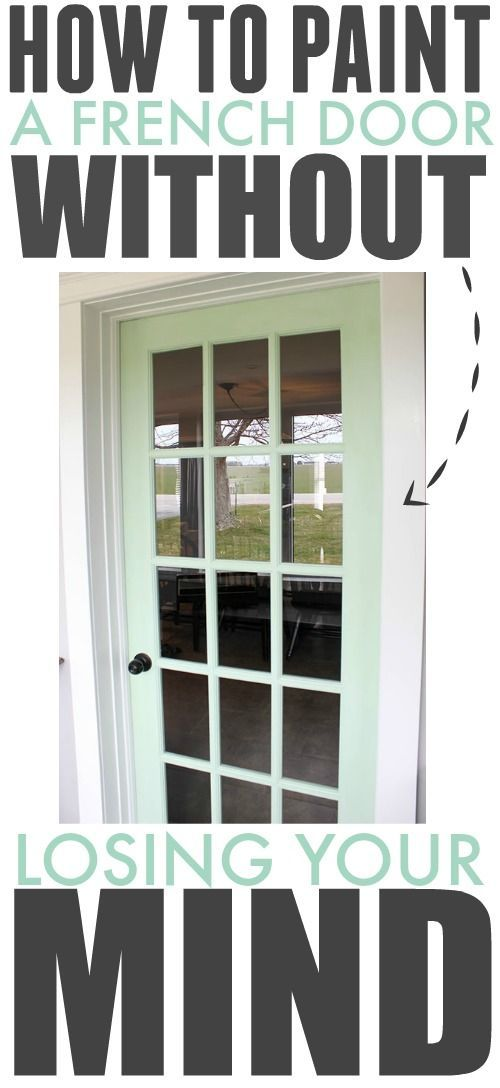 Believe It Or Not You Can Paint A French Door With Very