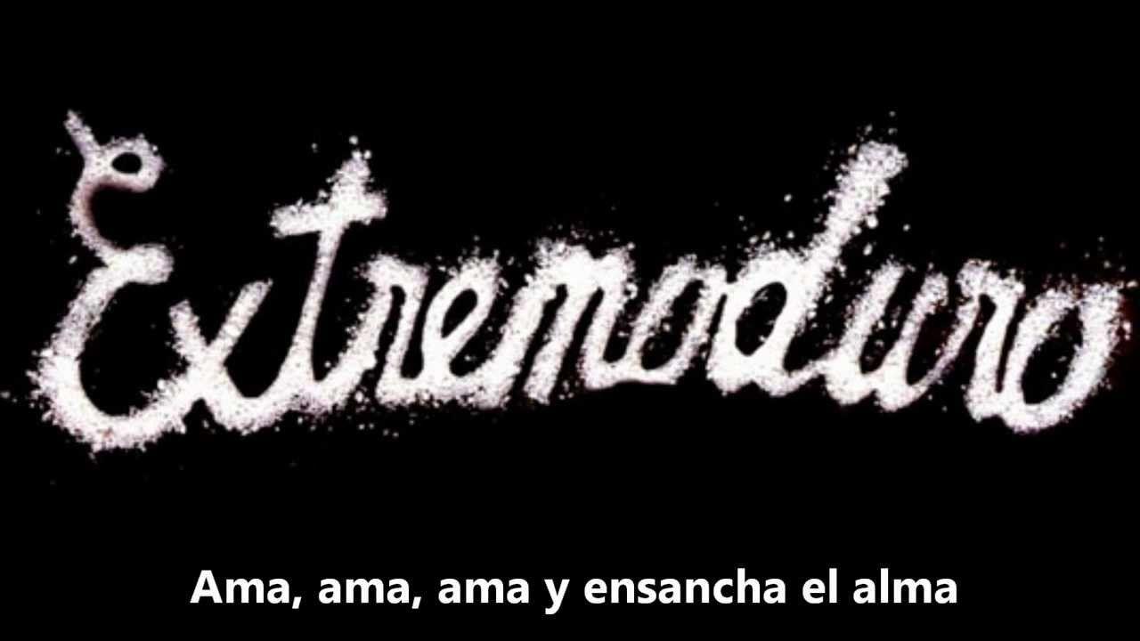 Extremoduro Ama Ama Ama Y Ensancha El Alma Letra Caratulas De Musica El Alma Canciones