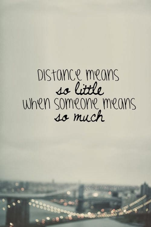 Distance Quotes Classy Long Distance Loving  Anniversary Ideas  Pinterest  Long Distance