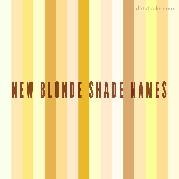 Shades Of Yellow Names here are dirty looks' new blonde hair extension shade names