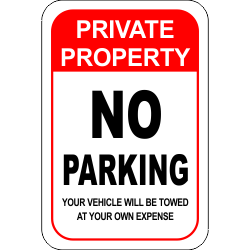 Private Property No Parking Parking Signs Private Property Reserved Parking Signs