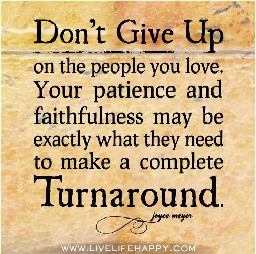 For My Favorite Cousins And Their Family I Love U Guys Joyce Meyer Quotes Giving Up Quotes Don T Give Up Quotes
