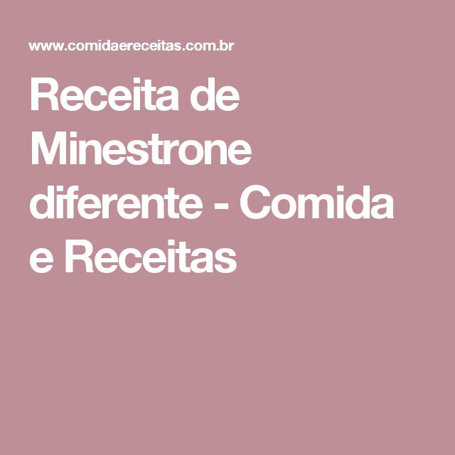 Receita de Minestrone diferente - Comida e Receitas