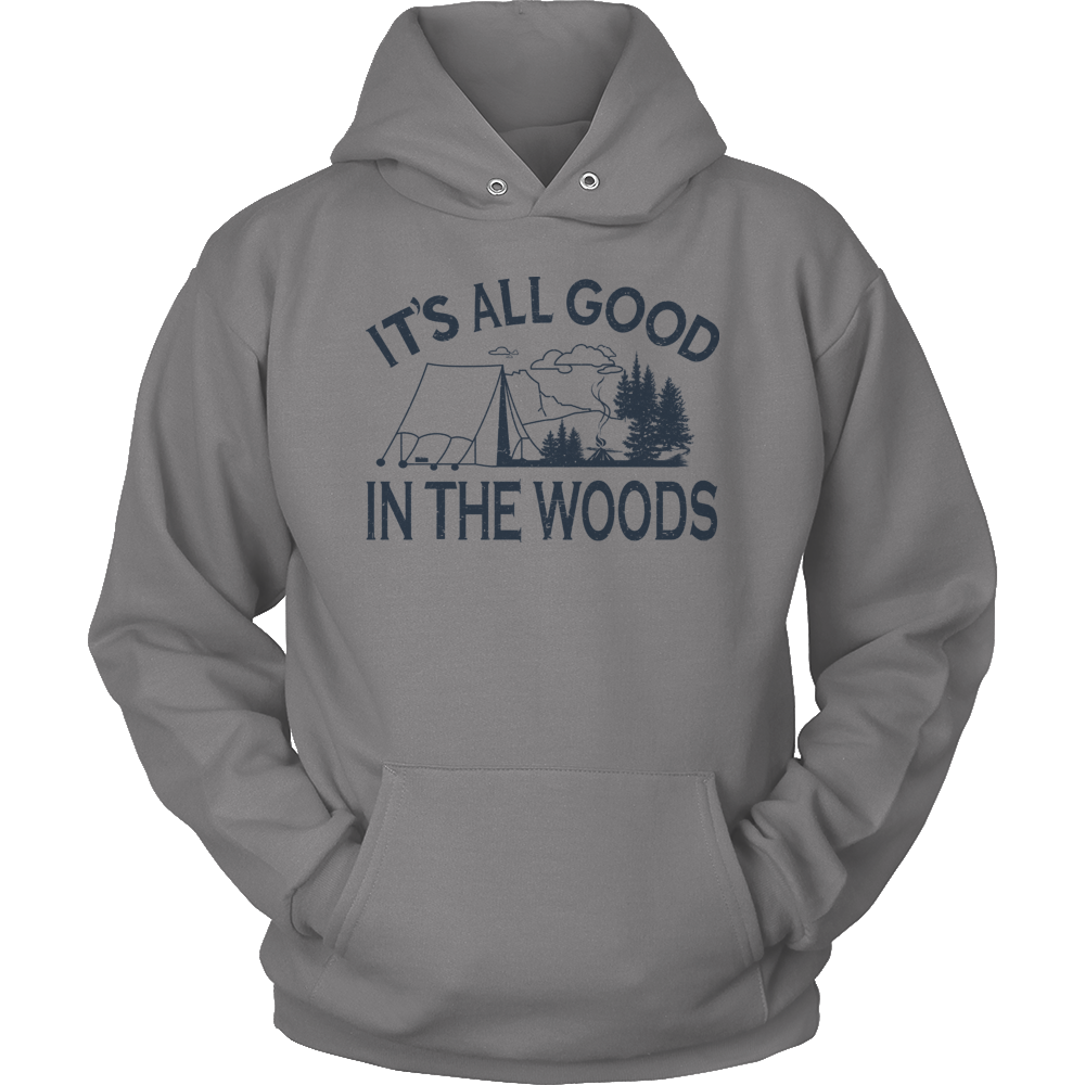 Limited Edition T-shirt Hoodie - Its All Good In The Woods