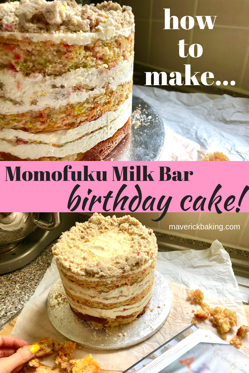 Momofuku Milk Bar Birthday Cake Maverick Baking Recipe