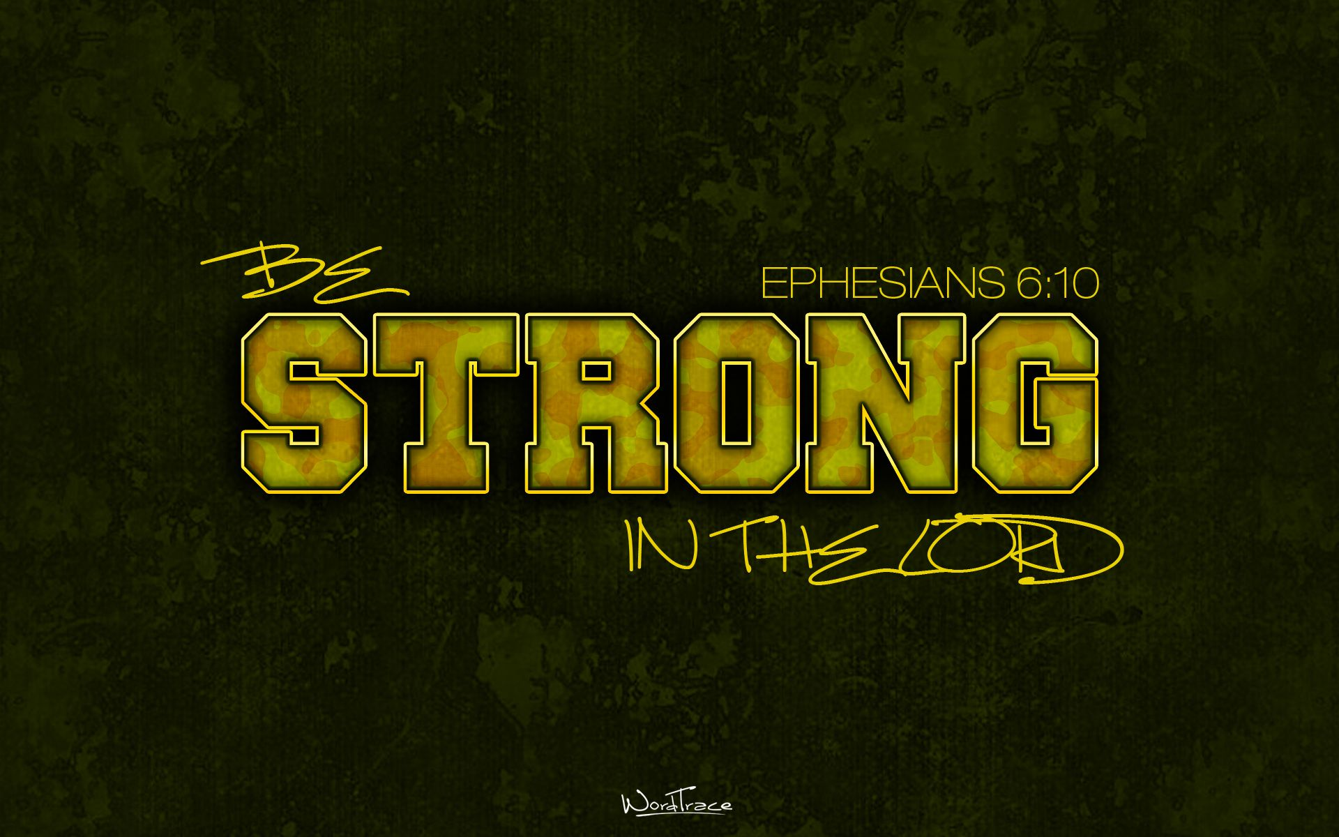 scripture wallpaper Download 'Be Strong!' wallpaper for