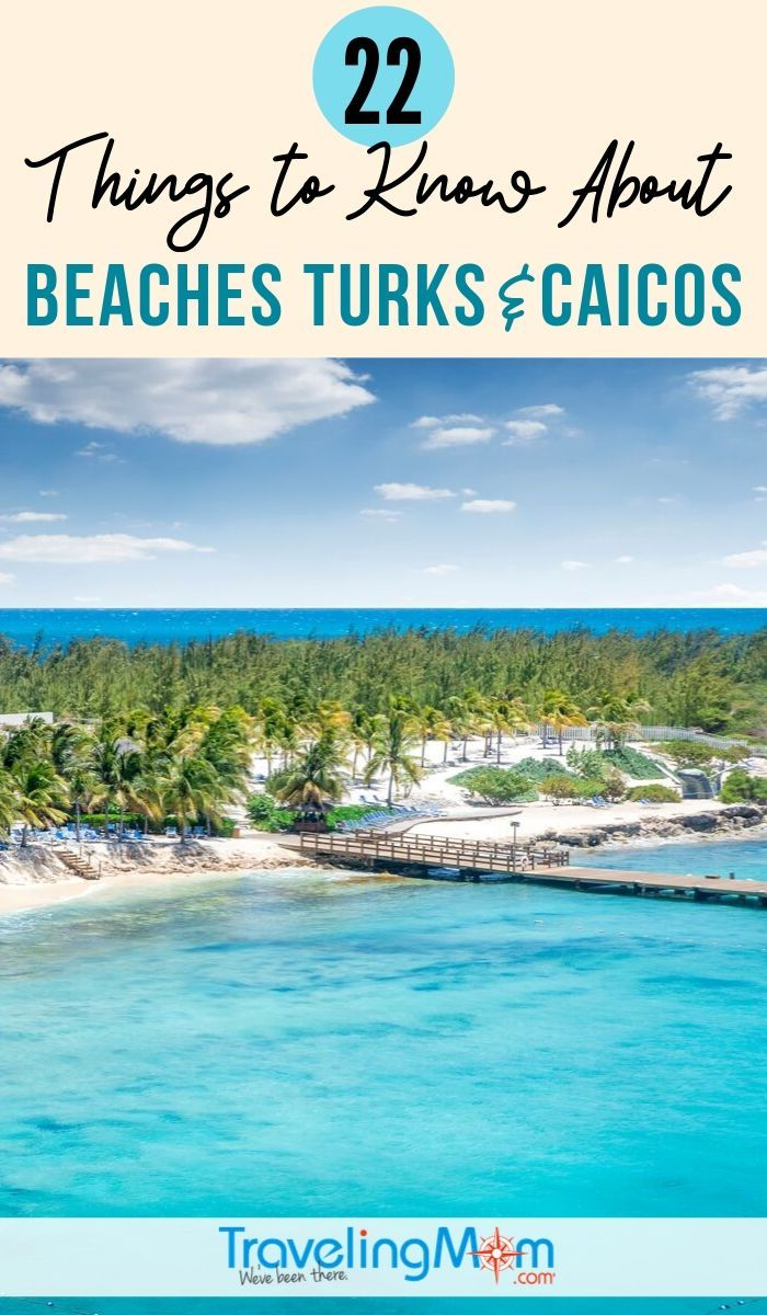 22 Things To Know Before You Go To Beaches Turks And