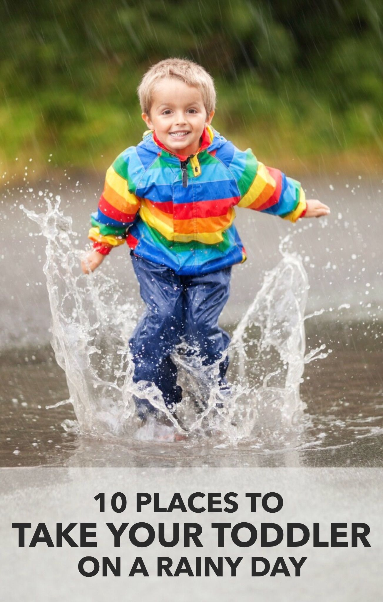 10 Awesome Places To Take A Toddler On A Rainy Day