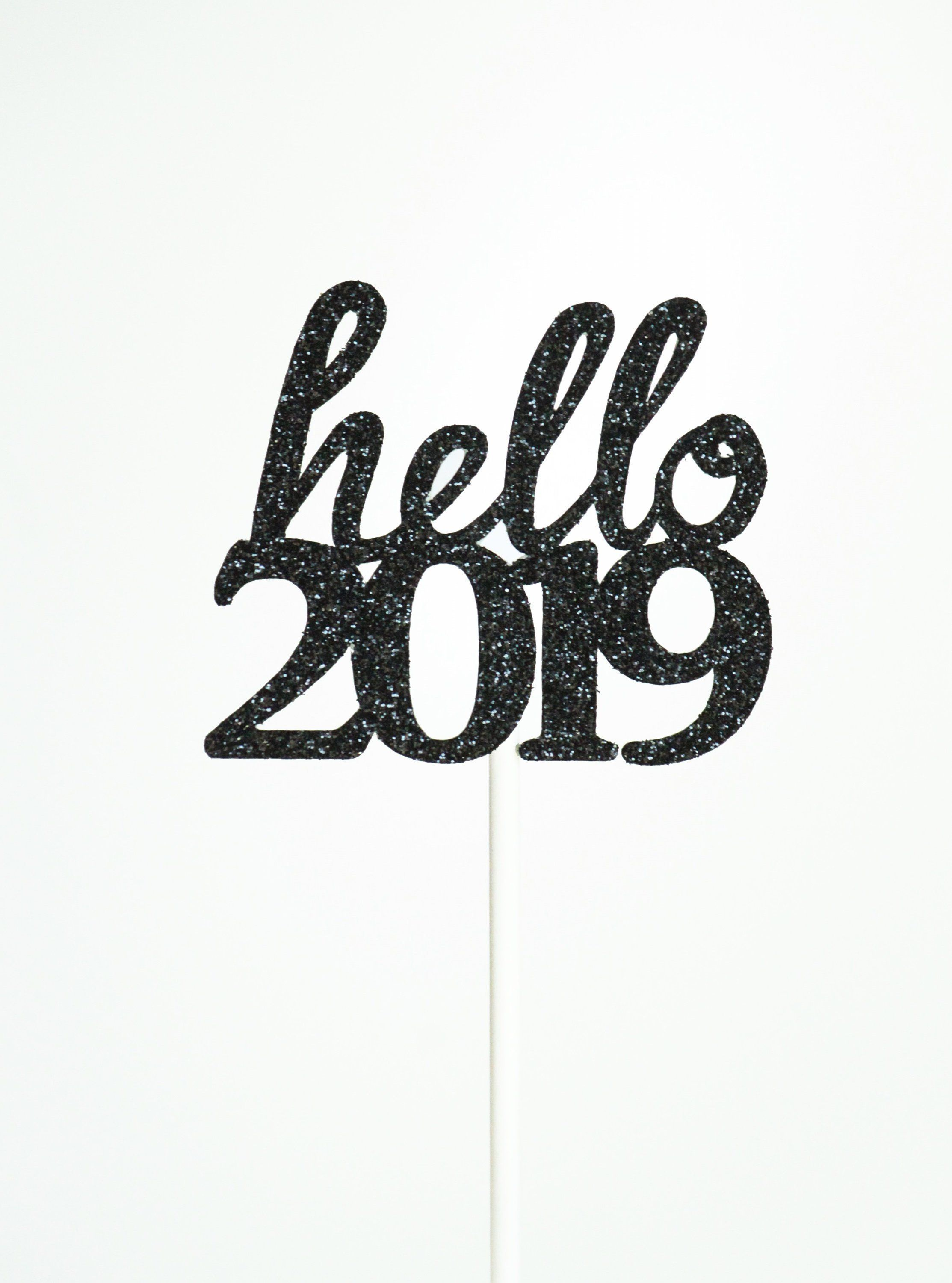hello 2019 cupcake topper! hello 2019 nye party toppers ...