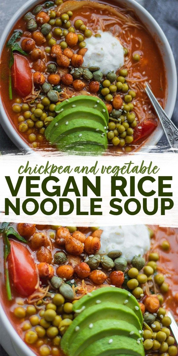Vegetable And Chickpea Rice Noodle Soup Vegan Gluten Free