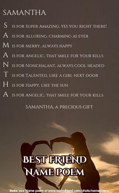 a68aa23ff For my friend Samantha Banney | Acrostic Name Poems | Friend poems ...