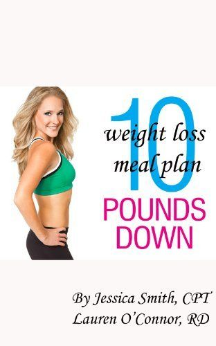 The 10 Pounds DOWN Weight Loss Meal Plan by Jessica Smith. $4.13. 44 pages