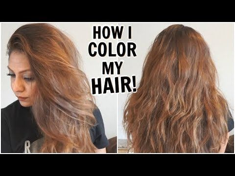 How I Dye My Hair Light Golden Brown at Home│How I Color My ...
