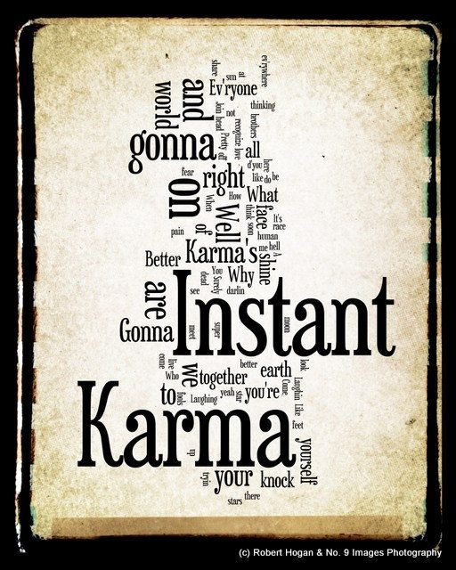 Instant Karma Lyrics John Lennon Word Art Woodblock By No9images 30 00 Karma Quotes Instant Karma John Lennon Quotes