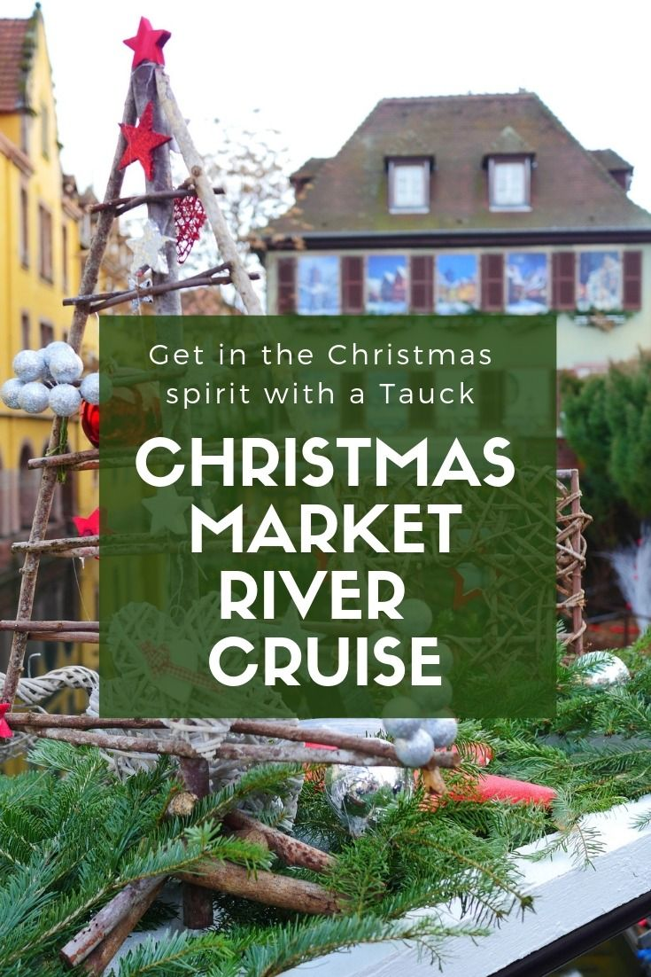 Tauck Christmas Market River Cruise
