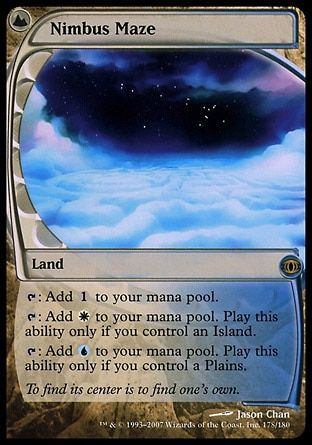 Nimbus Maze, is my favourite mana fixer as it literally gives you the mana you don't have. If you have islands but no plains, this can now give you white mana. Once you're set up and can create both your mana this can create either. It's not very good outside its two colours, but we're only playing two colours, so it's pretty good
