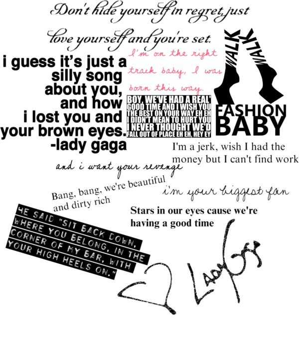 Lady Gaga Lyrics 3 By Caitlinh127 Liked On Polyvore With