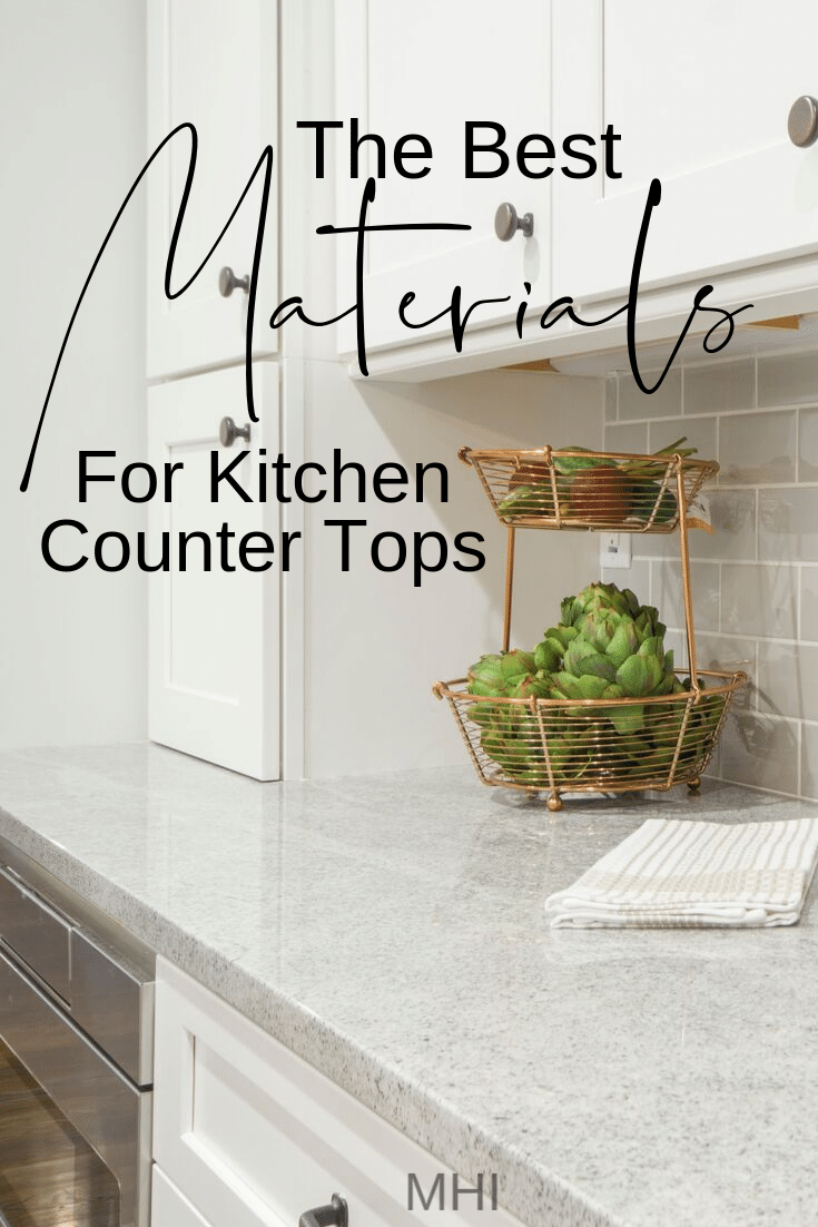 The Best Materials For Kitchen Counter Tops Kitchen Countertops Countertops Kitchen Counter