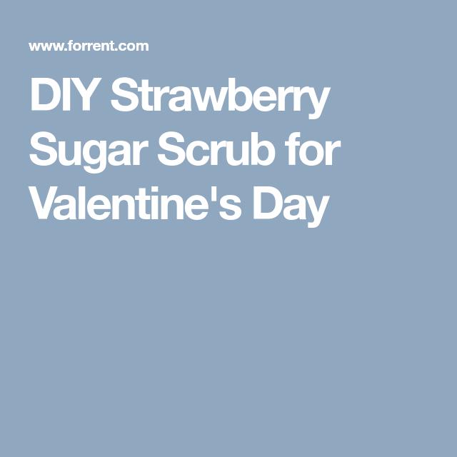DIY Strawberry Sugar Scrub for Valentine's Day