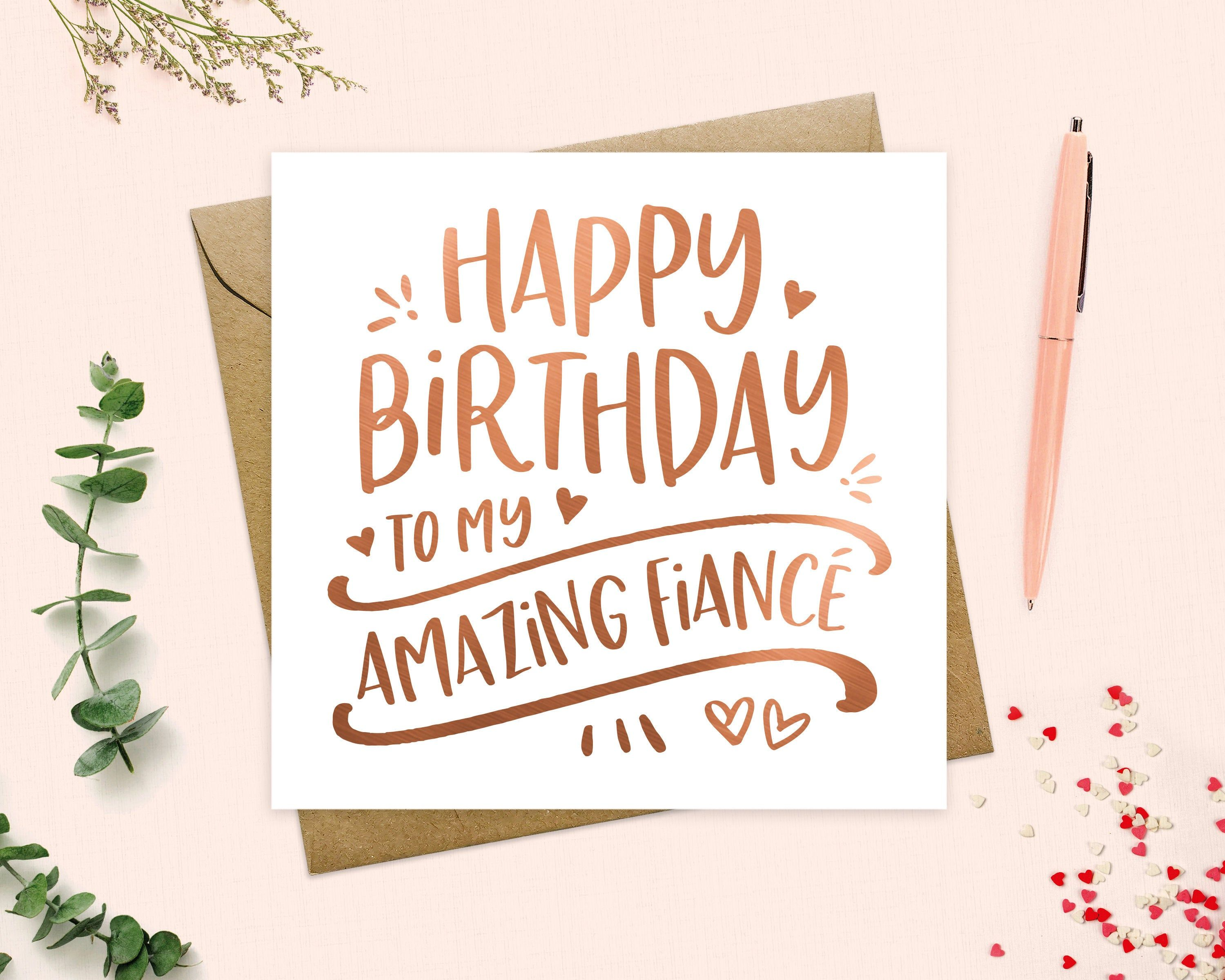 Happy Birthday To My Fiance Card To My Fiance Or Fiancee On Your Birthday To My Wife Card Metallic Foil Keepsake Real Foil Birthday Cards For Friends Best Friend Birthday Cards