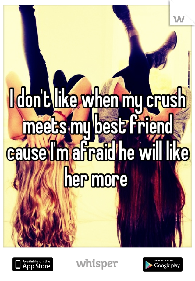 Quotes about friends dating your crush