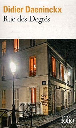 Rue des Degrés (Didier Daeninckx) - Recueil de nouvelles.