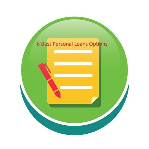 6 Best Personal Loans Options Personal Loans Loan Person