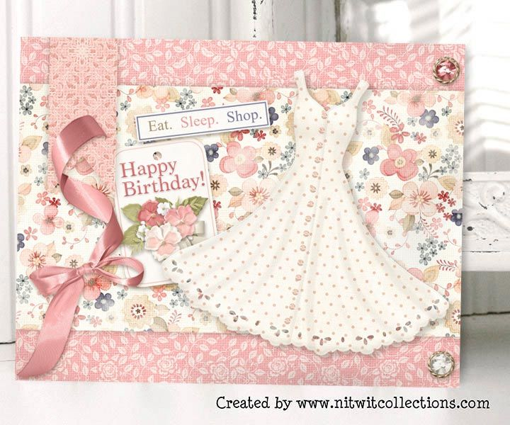 Card Making Ideas Scrapbooking Part - 35: Cute Shabby Chic Card Making Idea For A Woman And Fashion Conscious Girls.  A Fabulous Dress For A Fabulous Womanu0027s Birthday! FQB - Dress Shoppe  Collection ...