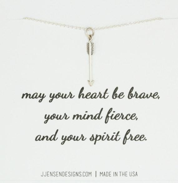may your heart be brave, your mind fierce and your spirit