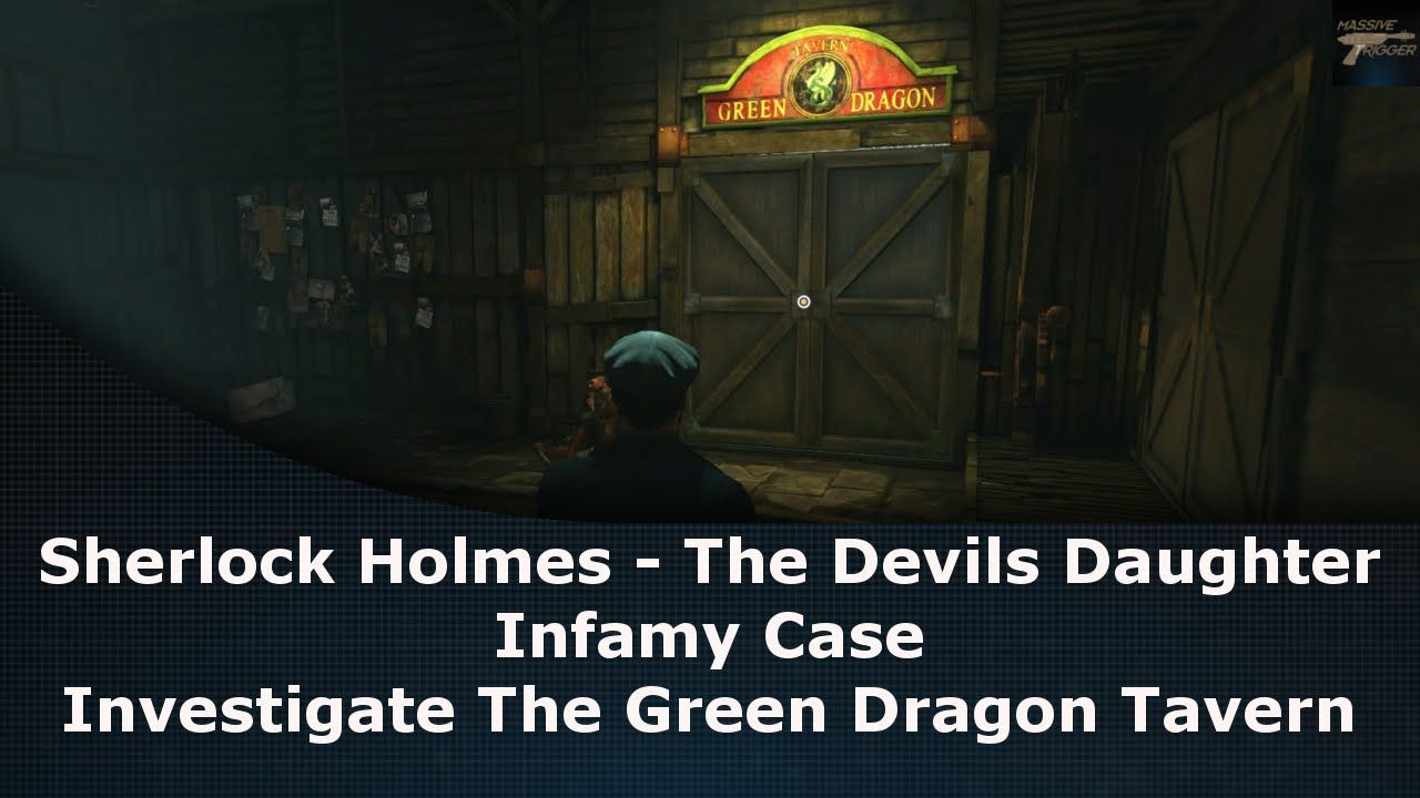 Sherlock Holmes The Devil's Daughter Infamy Case Investigate The Green Dragon Tavern