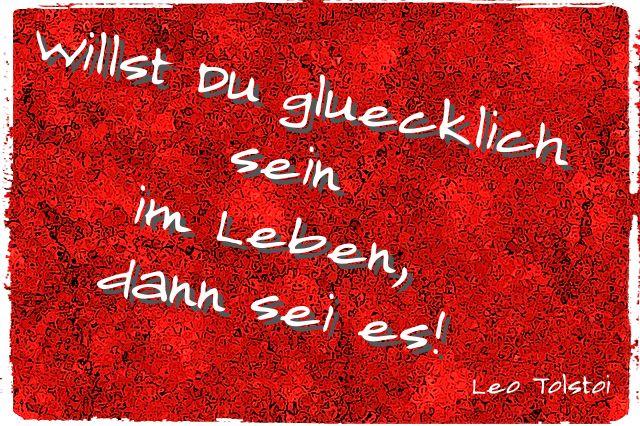 Willst Du glücklich sein im Leben, dann sei es - Leo Tolstoi  Das Glück steckt in uns, niemand anderes als ich kann es mir schenken !  http://www.kartenlegenonlinegratis.com/tarot-gratis/tarot-online-gratis/