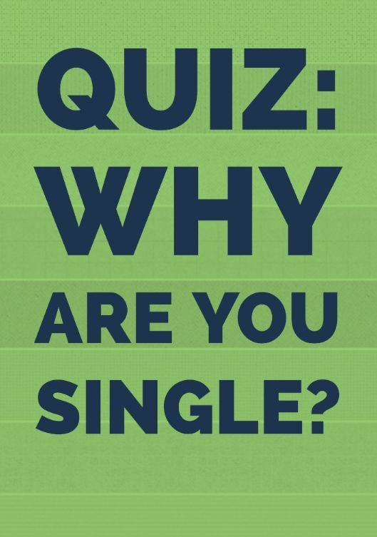 Why Am I Still Single Quiz