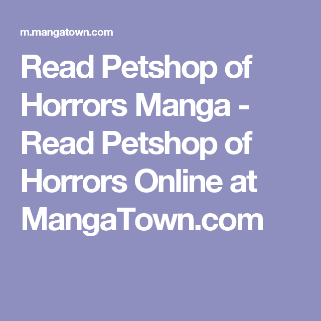Read Petshop Of Horrors Manga Read Petshop Of Horrors Online At