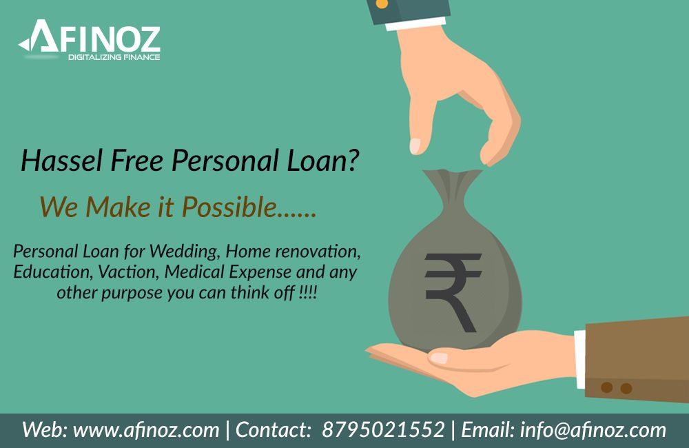 Apply For Personal Loan Online And Get Instant Approval From Afinoz Personal Loan Services Hassle Free Ser Personal Loans Personal Loans Online Business Loans