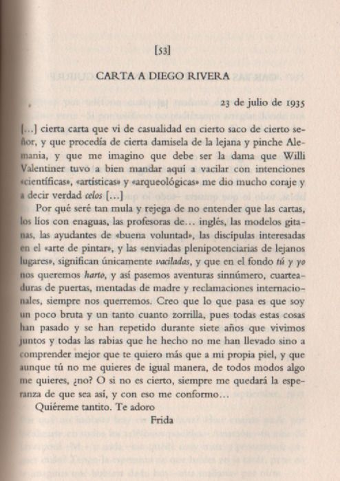 Carta De Frida Kahlo A Diego Rivera De Esos Amores Que No Existen Ya Frida Kahlo Quotes Frida Kahlo Words